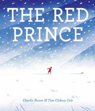The Red Prince - Tom Clohosy Cole