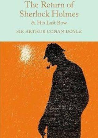 The Return of Sherlock Holmes & His Last Bow - Arthur Conan Doyle