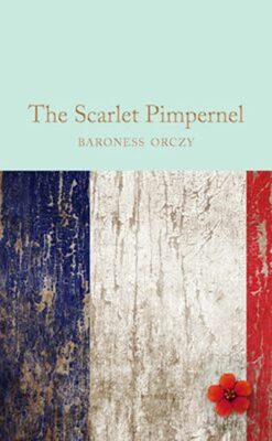 The Scarlet Pimpernel - Orczy