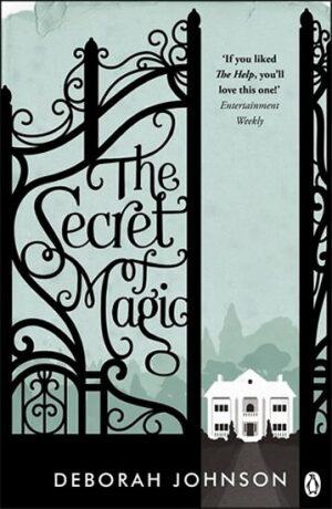 The Secret of Magic - Johnson Deborah