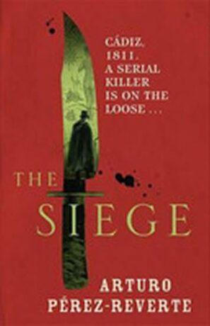 The Siege - Arturo Pérez-Reverte