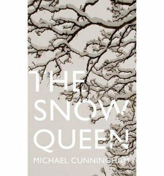 The Snow Queen - Michael Cunningham