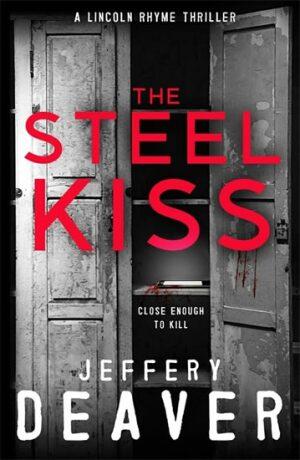 The Steel Kiss - Jeffery Deaver