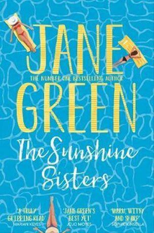 The Sunshine Sisters - Jane Green