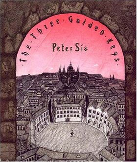 The Three Golden Keys - Petr Sís