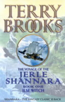 The Voyage of the Jerle Shannara 1 - Ilse Witch - Terry Brooks