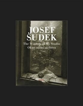 The Window of My Studio / Okno mého ateliéru - Josef Sudek