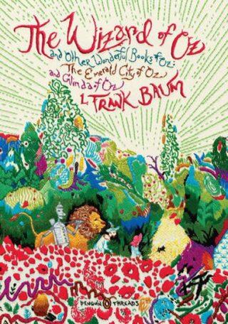 The Wizard of Oz - Frank Lyman Baum