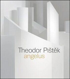 Theodor Pištěk - Angelus - Kolektiv