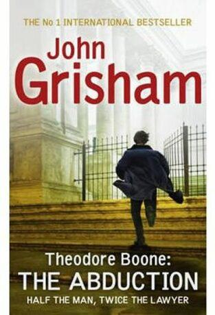 Theodore Boone 2 - The Abduction - John Grisham