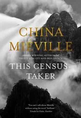 This Census-Taker - China Miéville