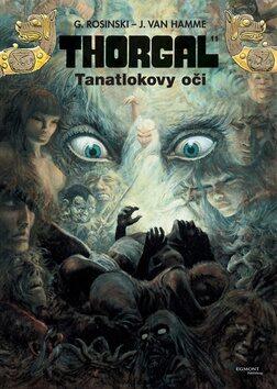 Thorgal 11 - Tanatlokovy oči - Jean Van Hamme