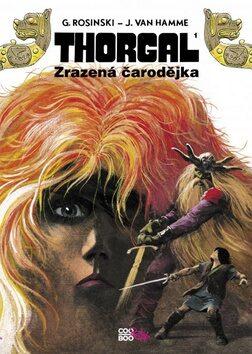 Thorgal - Zrazená čarodějka - Jean Van Hamme