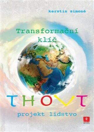 Thovt – Transformační klíč - Kerstin Simoné