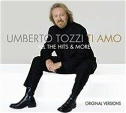 Ti amo-All the Hits & More - Umberto Tozzi