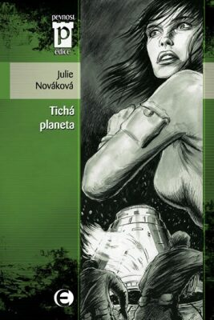 Tichá planeta - Julie Nováková