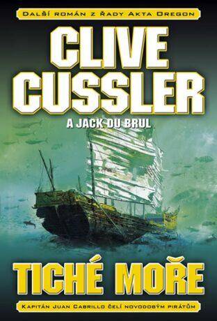 Tiché moře - Clive Cussler, Jack Du Brul