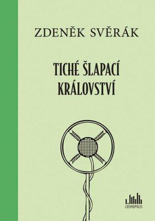 Tiché šlapací království - Zdeněk Svěrák