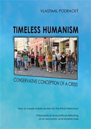 Timeless humanism - Vlastimil Podracký