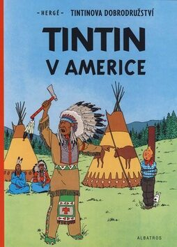 Tintin 3 - Tintin v Americe - Herge