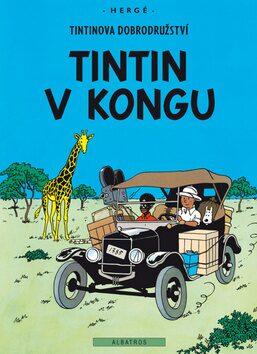 Tintin 2 - Tintin v Kongu - Herge