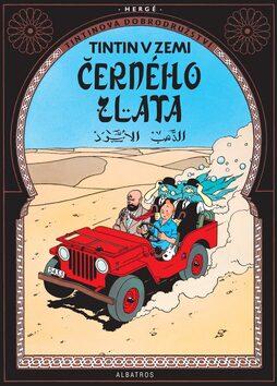 Tintin v zemi černého zlata - Herge