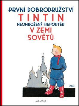 Tintin 1 - Tintin v zemi Sovětů - Herge
