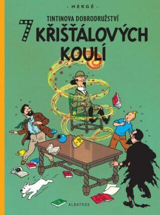 Tintinova dobrodružství 7 křišťálových koulí - Herge