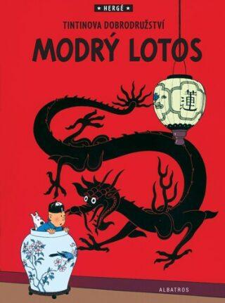 Tintinova dobrodružství Modrý lotos - Herge