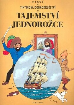 Tintinova dobrodružství: Tajemství jednorožce - Herge