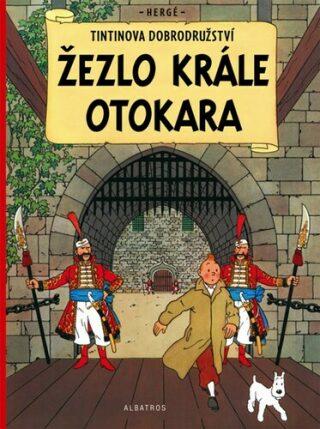 Tintinova dobrodružství Žezlo krále Ottokara - Herge
