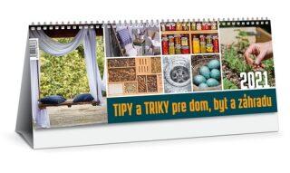 Tipy a triky pre dom, byt a záhradu 2021 -