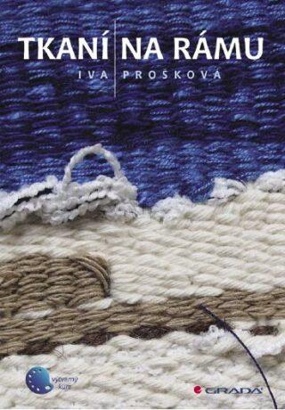 Tkaní na rámu - Iva Prošková