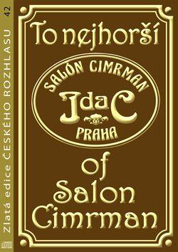 To nejhorší of Salon Cimrman - Kolektiv