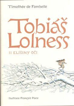 Tobiáš Lolness II. - Timothée de Fombelle