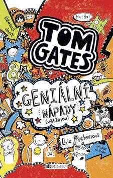 Tom Gates Geniální nápady (většinou) - Liz Pichon
