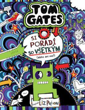 Tom Gates si poradí so všetkým (alebo ani nie?) - Liz Pichon