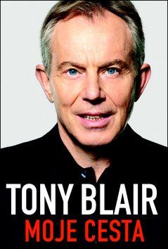 Moje cesta - Tony Blair