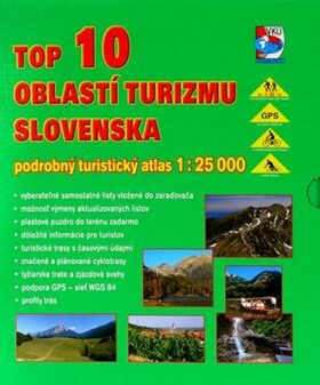 TOP 10 oblastí turizmu Slovenska - podrobný turistický atlas 1 : 25 000 - neuveden