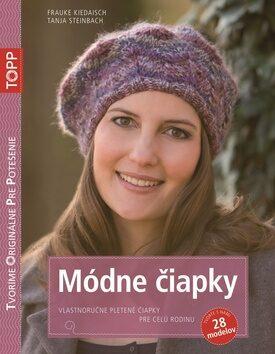 TOPP Módne čiapky - Frauke Kiedaisch, Tanja Steinbach
