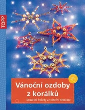 TOPP Vánoční ozdoby z korálků - Heidrun Röhr, Hans H. Röhr