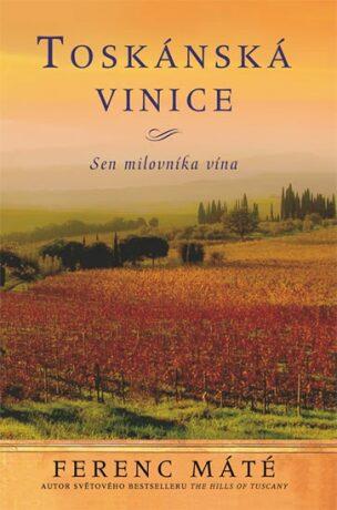 Toskánská vinice - Ferenc Máté