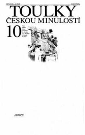 Toulky českou minulostí 10 - Petr Hora