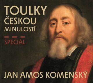 Toulky českou minulostí speciál Jan Ámos Komenský - Kolektiv