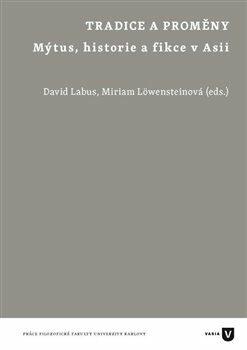 Tradice a proměny - Miriam Löwensteinová, David Labus