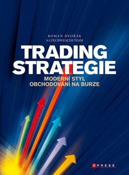 Trading strategie - Roman Dvořák, Ludvík Turek