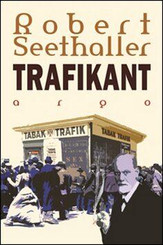 Trafikant - Robert Seethaler