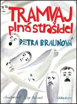 Tramvaj plná strašidel - Petra Braunová