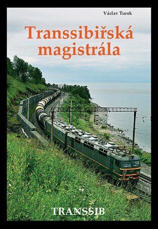 Transsibiřská magistrála - Václav Turek