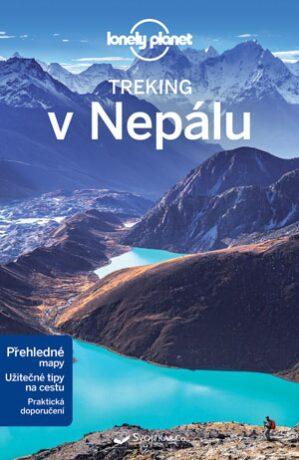 Treking v Nepálu - Lindsay Brown,Stuart Butler,Bradley Mayhew,